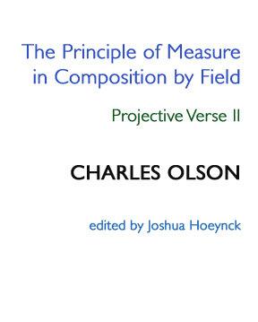 Charles Olson, Projective Verse II