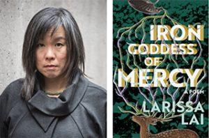 Larissa Lai Iron Goddess of Mercy